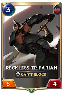 Reckless Trifarian